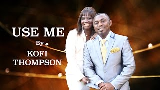 Use me (Dr Kofi Thompson)