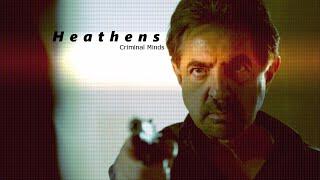 Criminal Minds // Heathens