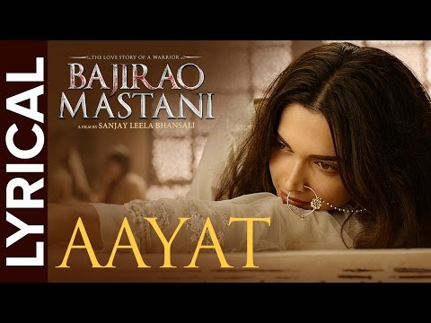 al: Aayat  Full Song  s  Bajirao Mastani