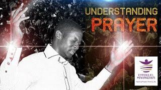 Emmanuel Makandiwa on Understanding Prayer