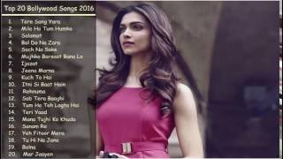 Top Bollywood Songs 2016   Best of Bollywood   New & Latest Songs Jukebox