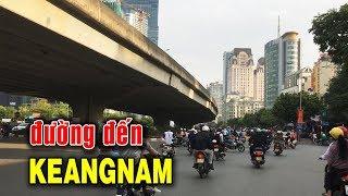 Tòa nhà cao nhất Hà Nội nằm ở đâu? | Keangnam Tower | Hanoi City Tour