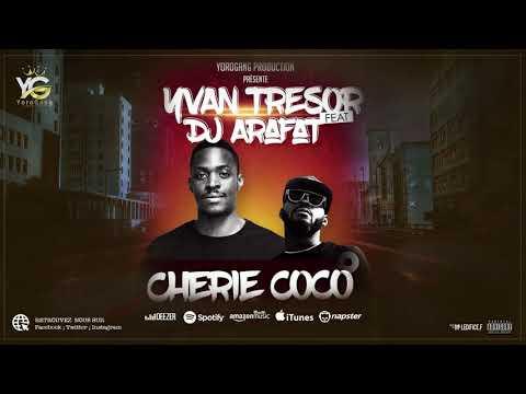 Xxx Mp4 YVAN TRESOR FEAT DJ ARAFAT MA CHERIE COCO AUDIO OFFICIEL 3gp Sex