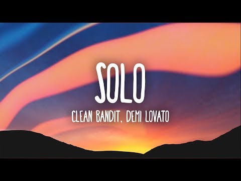 Xxx Mp4 Clean Bandit Solo Lyrics Ft Demi Lovato 3gp Sex