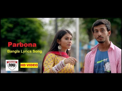 Parbona | Borbaad movie song | Bangla Lyrics Song