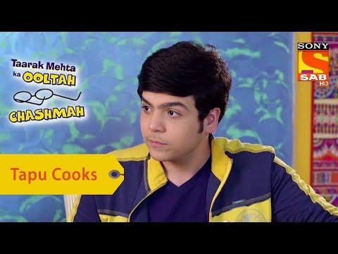 Xxx Mp4 Your Favorite Character Tapu Cooks In Daya 39 S Absence Taarak Mehta Ka Ooltah Chashmah 3gp Sex