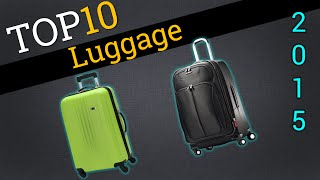 Top 10 Luggage 2015 | Compare The Best Baggage