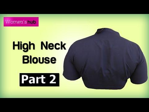 High Neck Blouse 2. Stitching (Finishing Up)