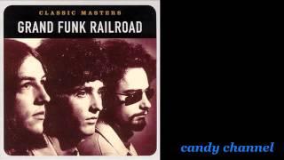Grand Funk Railroad - Greatest Hits  (Full Album)