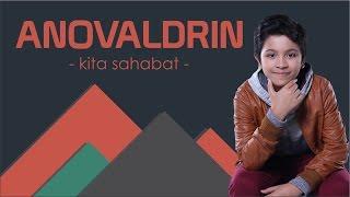 ANOV ALDRIN - KITA SAHABAT #OFFICIALVIDEOLYRICS