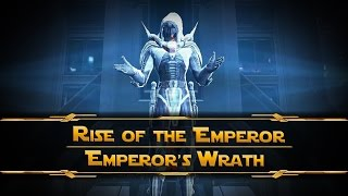 SWTOR - Rise of the Emperor - Empire side [Emperor's Wrath - Dark Side]