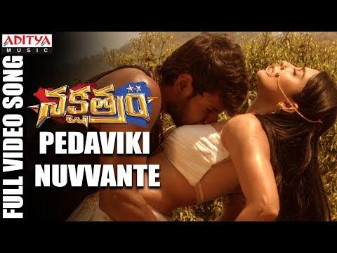Xxx Mp4 Pedaviki Nuvvante Full Video Song Nakshatram Video Songs Sundeep Kishan Regina Krishnavamsi 3gp Sex