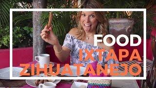 Food Guide in Ixtapa & Zihuatanejo