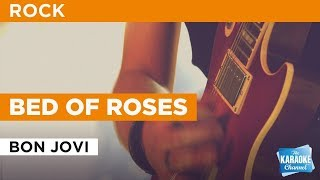 Bed Of Roses in the style of Bon Jovi | Karaoke with Lyrics