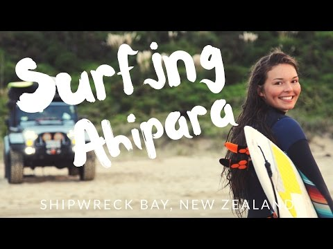 EPISODE 1  SURFING AHIPARA  NEW ZEALAND