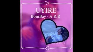 30s Uyire Uyire BGM from Bombay WhatsApp Status