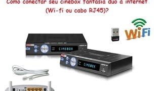 Configurar Internet Wifi ou Cabo e Liberar IKS no Cinebox Legend Duo