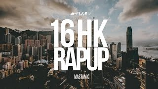 MastaMic - 16 HK Rap Up