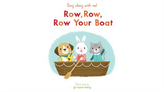 Sing Along With Me: Row, Row, Row Your Boat - Nosy Crow Nursery Rhymes