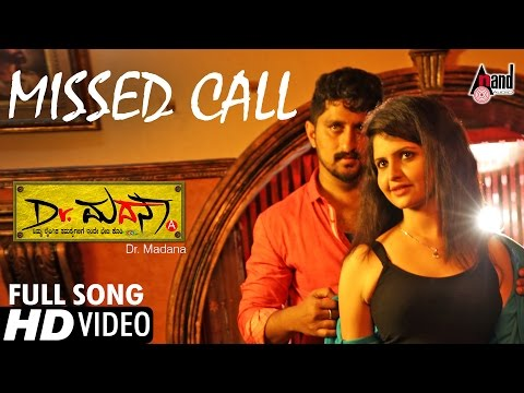 Dr.Madana | Missed Call | Hot Video Song HD 2016 | Mahesh Gandhi, Raksha Shenoy | Kannada New Song
