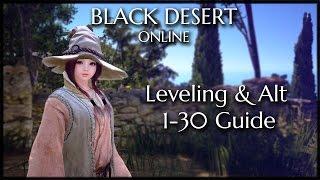 Black Desert Online - Level 1-30 Guide (Necessary Quest + Grind)