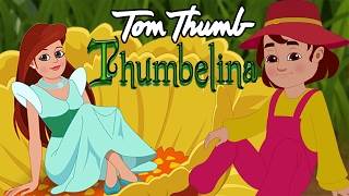 Thumbelina and Tom Thumb - Best Fairy Tales Compilation - Bedtime Stories for Kids