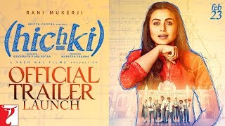 Hichki | Official Trailer Launch | Rani Mukerji | Releasing 23rd Feb 2018 | Bollywood Events