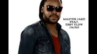 Master Jake FeatEddy Flow   Jajão Kizomba 2014