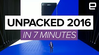 Samsung Unpacked 2016 in 7 minutes