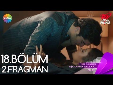 Xxx Mp4 Aşk Laftan Anlamaz 18 Bölüm 2 Fragman 3gp Sex
