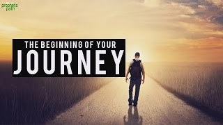 The Beginning Of Your Journey - A Life Changing Ramadan