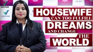 Housewife Can Too Fulfill Dreams and Change The World | Motivational Stories Of Women | Vestige