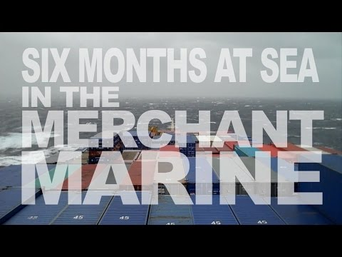 Six Months At Sea In The Merchant Marine