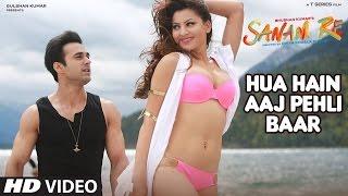 HUA HAIN AAJ PEHLI BAAR (Full Video Song HD ) With ENGLISH Lyrics   SANAM RE (2016)   T-Series Music