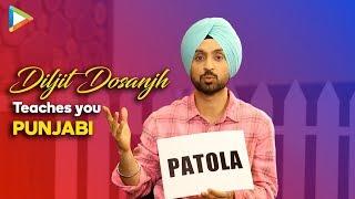 Balle Balle, Patola, Khote De Puttar, What They Mean? Diljit Dosanjh Teaches You Punjabi
