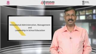 Introduction to the online course on Educational Administration , Management & Leadership