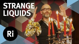 Delightful and Dangerous Liquids - with Mark Miodownik