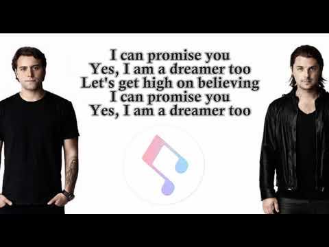 Axwell & Ingrosso's - 'DREAMER' (Lyrics)