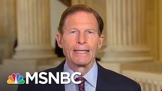 Senator Richard Blumenthal: Why I Oppose Jeff Sessions | Morning Joe | MSNBC