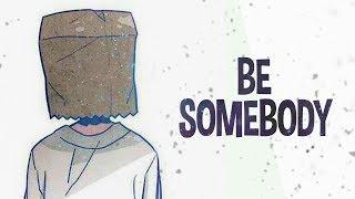 Nightcore - Be Somebody (Lyrics)
