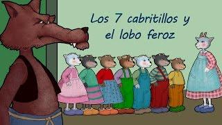 Los Siete Cabritillos y El Lobo Feroz video cuento infantil en español