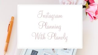 Instagram Planning with Planoly // Grâce Belle