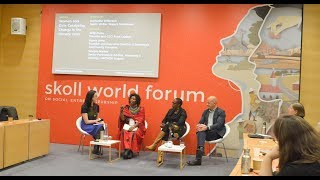Women and Girls: Catalyzing Change in the Climate Crisis   SkollWF 2018