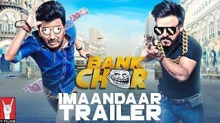 Bank Chor | Imaandaar Trailer | Riteish Deshmukh | Vivek Anand Oberoi