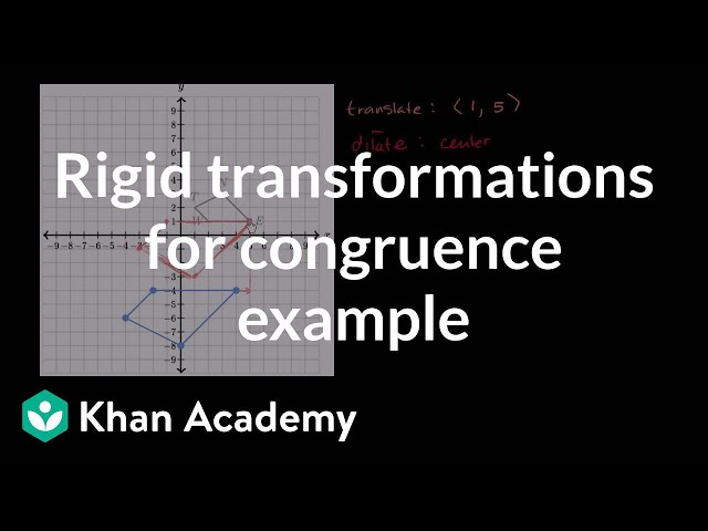 Another example of rigid transformations for congruence | Congruence | Geometry | Khan Academy