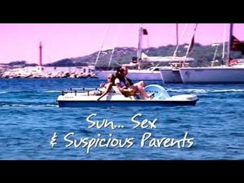 Sun, Sex and Suspicious Parents Series 3 - Episode 1