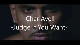 Char Avell Judge if you want Lyrics