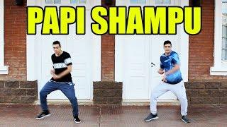 De La Calle - Papi Shampu (Coreografía)