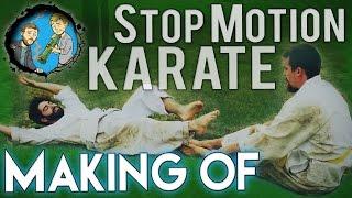 Making of Stop Motion Karate & VFX