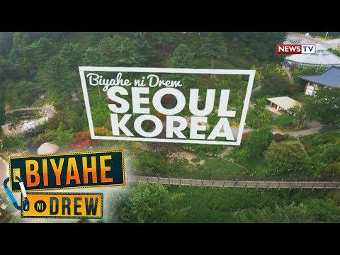 Biyahe ni Drew Welcome to Seoul South Korea Full episode